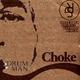 Drum Man Choke