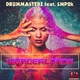 DrumMasterz feat. SMP2k - Wonderlands