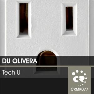 Du Olivera - Tech U (Chibar Records)