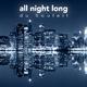 Du Souleil All Night Long