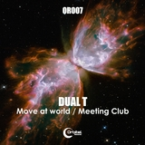 Move at World / Meeting Club by Dual T mp3 download
