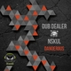 Dub Dealer & Nskul - Dangerous