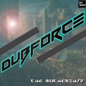 Dub Force - The Mothership (Lovedigital)