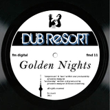 Golden Nights by Dub Resort mp3 download