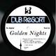 Dub Resort Golden Nights