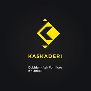 Dubbler - Ask for More (Kaskaderi)