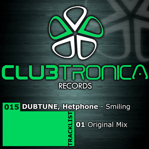 Dubtune & Hetphone - Smiling (Clubtronica Records)