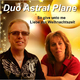 Duo Astral Plane So Give Unto Me