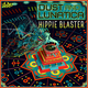 Dust & Lunatica Hippie Blaster