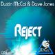 Dustin Mccoi & Dave Jones Reject