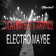 Dylan Maybe & Starminds Electro Maybe
