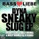 Dyna Sneaky Slug