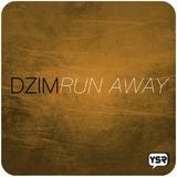 Run Away by Dzim mp3 download