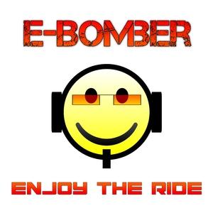 E-Bomber - Enjoy the Ride (Dmn Records)