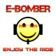E-Bomber Enjoy the Ride