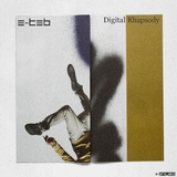 Digital Rhapsody by E-Teb mp3 download