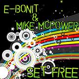 Set Free by E-bonit & Mike Mcpower mp3 download