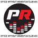 E.p.o.s. Without Momentum (Club Mix)