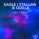 Eagle I Stallian & Quilla Get It Right