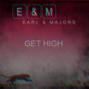 Earl & Majors - Get High (Black Tiger Recordings)