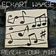 Eckart Waage Reach Your Aim