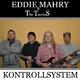 Eddie Mahry & The Touries Kontrollsystem