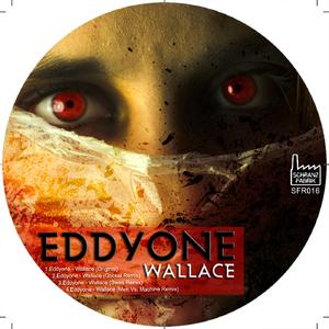 Eddyone - Wallace (Schranz Fabrik Recordings)