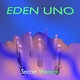 Eden Uno Secret Weapon