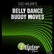 Ego Valente Belly Dance, Buddy Moves