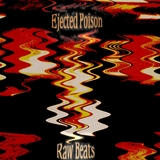 Raw Beats by Ejected Poison mp3 download