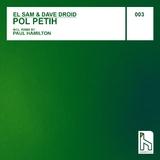 Pol Petih by El Sam & Dave Droid mp3 download