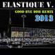Elastique V. Good Bye DDR (Remix 2013)
