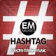 Electro Mafia Music Hashtag