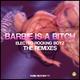 Electro Rocking Boyz Barbie Is a Bitch (the remixes)(The Remixes)