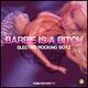 Electro Rocking Boyz Barbie is a Bitch