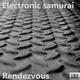 Electronic Samurai Rendezvous
