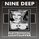 Electronical Lightsupper Nine Deep
