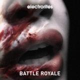 Battle Royale by Electrorites mp3 download
