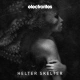 Helter Skelter by Electrorites mp3 download