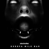 The Korova Milk Bar Ep by Electrorites mp3 download