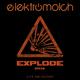 Elektromolch Explode 2k14(10th Anniversary)