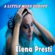 Elena Presti A Little More Europe