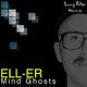 Ell-Er Mind Ghosts Ep
