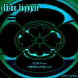 Stop It by Ellison Highgate mp3 download