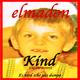 Elmadon Kind (Classical Versions)