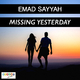 Emad Sayyah Missing Yesterday