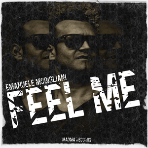 Emanuele Modigliani - Feel Me (Magma Records)