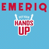 Put Your Hands Up by Emeriq mp3 download