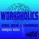 Emiel Roché & Greyhawk Workaholics(Marquee Remix)