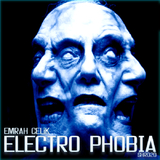 Electro Phobia by Emrah Celik mp3 download